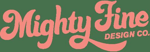 Mighty Fine Design Co. | A Creative Agency